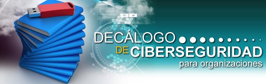 Decálogo de Ciberseguridad